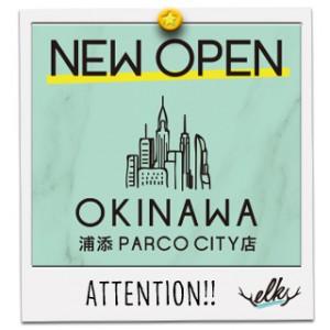 沖縄浦添PARCO CITY店